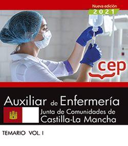 Auxiliar de Enfermería. Junta de Comunidades de Castilla-La Mancha. Temario Vol. I