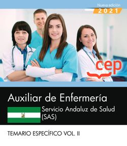 Auxiliar de Enfermería. Servicio Andaluz de Salud (SAS). Temario específico. Vol. II.