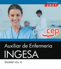 Auxiliar de Enfermería. INGESA. Temario. Vol.III