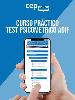 Curso práctico. Test Psicométrico. Administración de Infraestructuras Ferroviarias (ADIF)