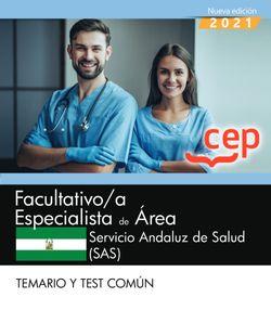 Facultativo/a Especialista de Área. Servicio Andaluz de Salud (SAS). Temario y test común