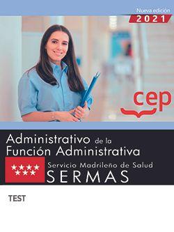 Administrativo de la Función Administrativa. Servicio Madrileño de Salud (SERMAS). Test