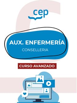 Curso Avanzado. Técnico/a en Cuidados Auxiliares de Enfermería. Conselleria de Sanitat Universal i Salut Pública. Generalitat Valenciana.