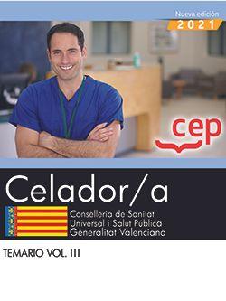 Celador/a. Conselleria de Sanitat Universal i Salut Pública. Generalitat Valenciana. Temario. Vol. III.