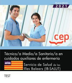 Técnico/a Medio/a Sanitario/a en cuidados auxiliares de enfermería. Servicio de Salud de las Illes Balears (IB-SALUT). Test