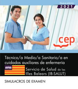 Técnico/a Medio/a Sanitario/a en cuidados auxiliares de enfermería. Servicio de Salud de las Illes Balears (IB-SALUT). Simulacros de examen