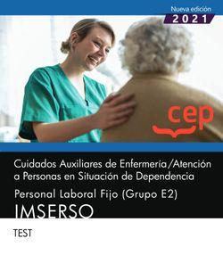 Cuidados Auxiliares de Enfermería / Atención a Personas en Situación de Dependencia. Personal Laboral Fijo (Grupo E2). IMSERSO. Test